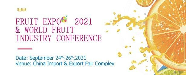 Fruit Expo&World Fruit Industry Conference-2021